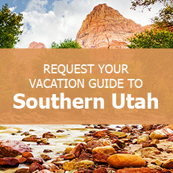 Southern Utah Vacation Guide Request